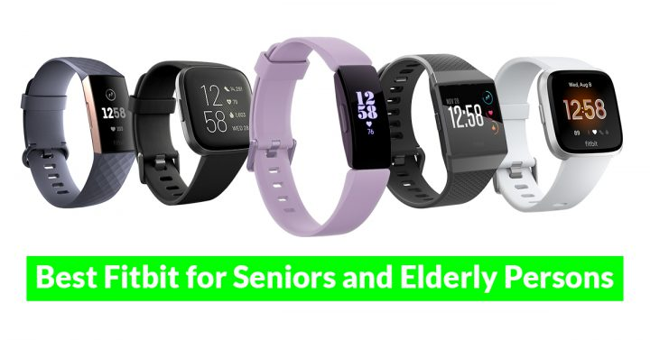 best fitbits for seniors and elderly persons