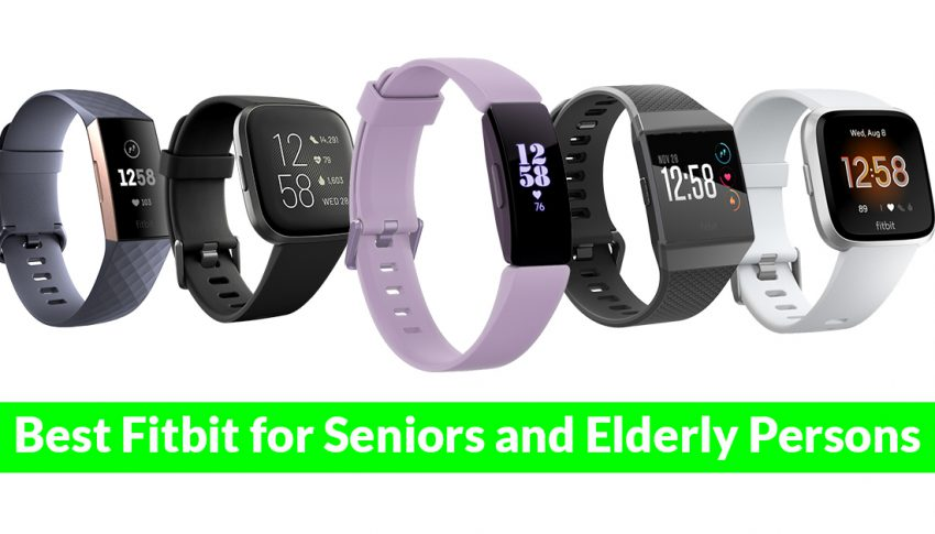 Best Fitbit for Seniors and Elderly Persons
